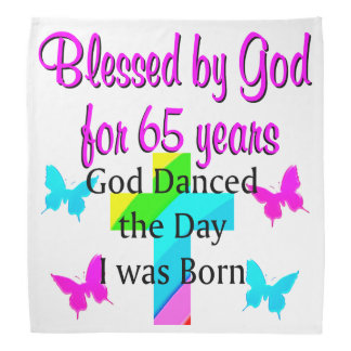 GOD DANCED THE DAY THIS 65TH BIRTHDAY DESIGN HEAD KERCHIEFS