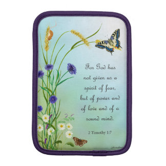 God didn't give us a spirit of fear 2 Timothy 1:7 iPad Mini Sleeve
