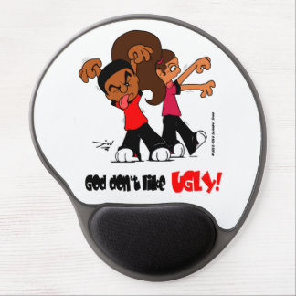 """God don't like UGLY!"" Gel Mouse Pad"