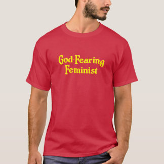 God-Fearing Feminist T-Shirt