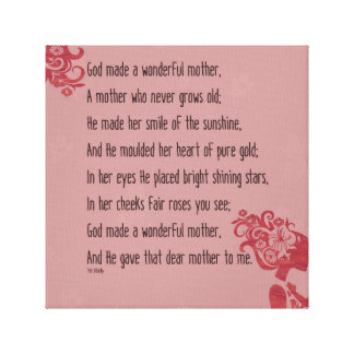God gave this Mother to me Canvas Print