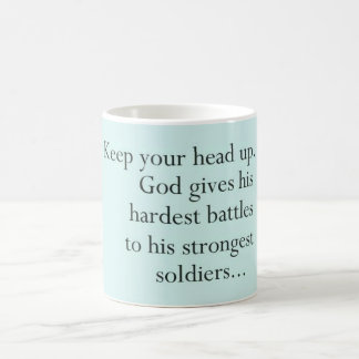 God gives His hardest battles to ...Mug Coffee Mug