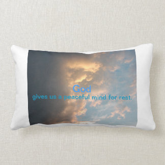 God gives us a peaceful mind for rest. cushion