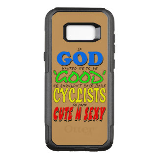 GOD GOOD CYCLISTS CUTE 'N' SEXY OtterBox COMMUTER SAMSUNG GALAXY S8+ CASE