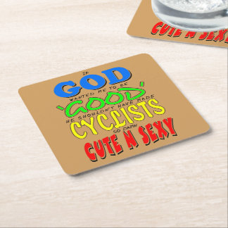 GOD GOOD CYCLISTS CUTE 'N' SEXY SQUARE PAPER COASTER