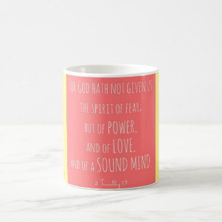God Has Not Given Us A Spirit Of Fear Striped Mug