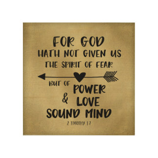 God has not given us spirit of Fear Bible Verse Wood Wall Art