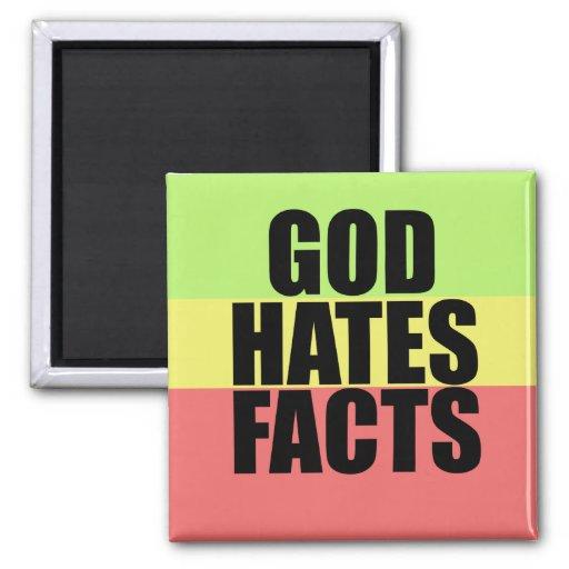 God Hates Facts Fridge Magnet