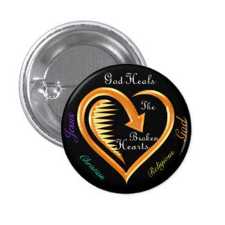 God Heals The Broken Hearts8 Pinback Button
