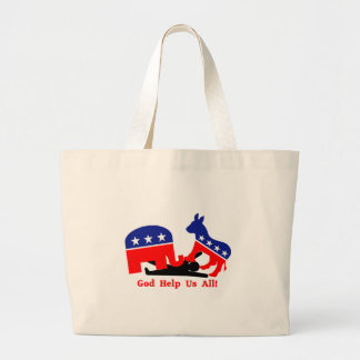 God Help Us All! Political Tote Bag