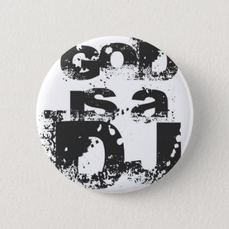 GOD IS A DJ 6 CM ROUND BADGE