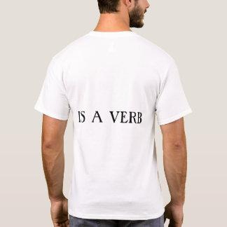 GOD IS A VERB T-Shirt