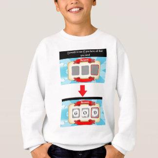 God is all you need sweatshirt