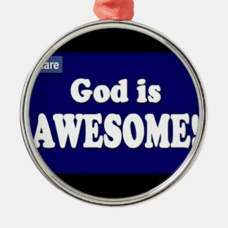 God is Awesome Ornaments