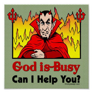 God Is Busy, Can I Help You? Poster
