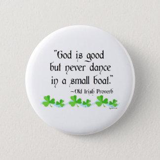 God is good 6 cm round badge