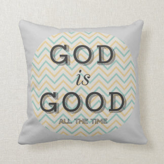 God Is Good All The Time Throw Pillow