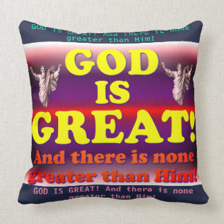 God Is Great! Cushion