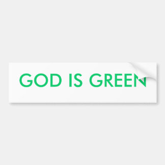 GOD IS GREEN BUMPER STICKER