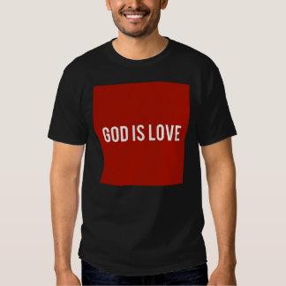 God is Love T Shirts