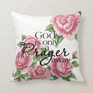 God Is Only A Prayer Away Pillow