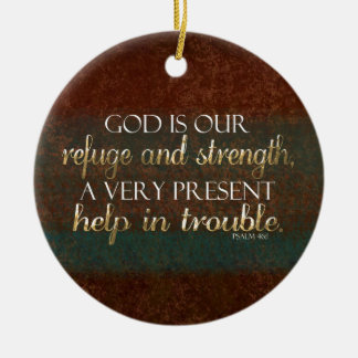 God is our Refuge Christian Bible Verse Brown/Gold Round Ceramic Decoration
