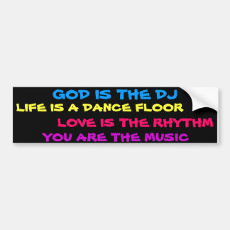 God is the DJ bumper sticker