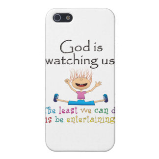 God Is Watching Us. The Least We Can Do Is... iPhone 5/5S Covers