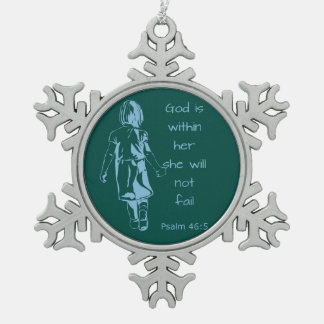 God is with Her she will not Fail Scripture Quote Pewter Snowflake Decoration