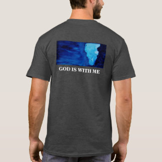 GOD IS WITH ME T-Shirt