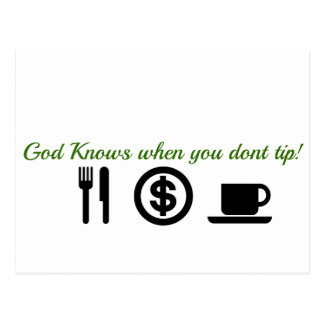 god knows when you dont tip postcard