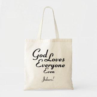 God Loves Jokers! Tote Bag