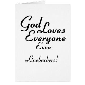 God Loves Linebackers! Greeting Card