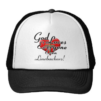 God Loves Linebackers! Trucker Hats