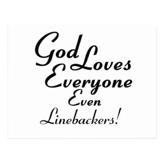 God Loves Linebackers Post Cards