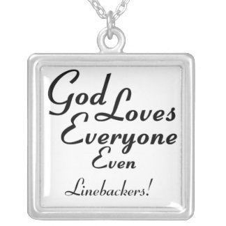 God Loves Linebackers! Square Pendant Necklace