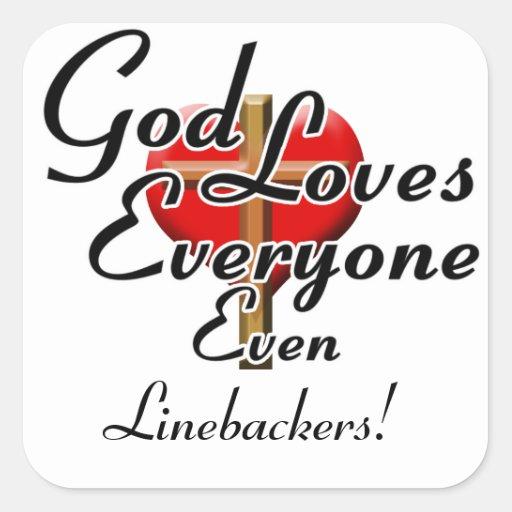 God Loves Linebackers! Sticker