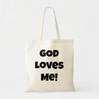 God Loves Me! Religious Saying Tote Bag