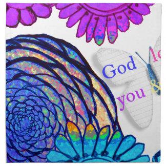 God loves you and me! napkin