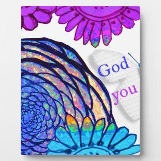God loves you and me! plaque