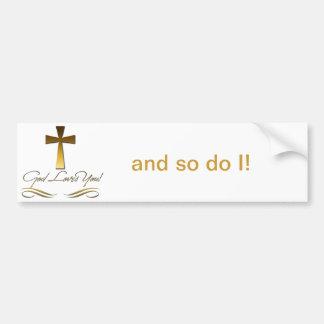 God Loves You Car Bumper Sticker