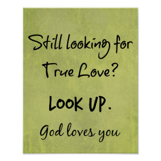 God Loves You Christian Quote Poster