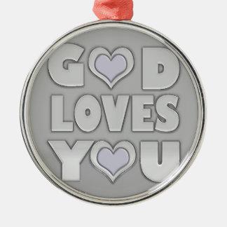 God Loves You Metal Ornament