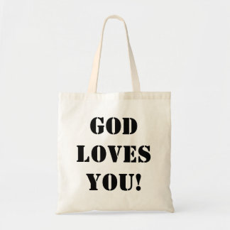 God Loves You! Religious Saying Tote Bag