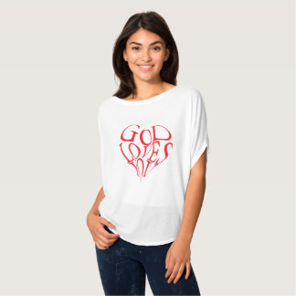God Loves You T-Shirt