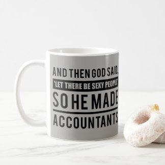God Made Accountants as Sexy People - Grey Working Coffee Mug