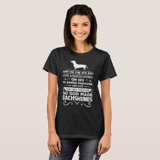 God made Dachshunds Loyal Companions T-Shirt