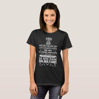 God made Dalmatians Loyal Companions T-Shirt