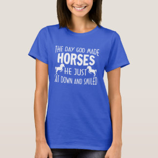 GOD MADE HORSES T-Shirt