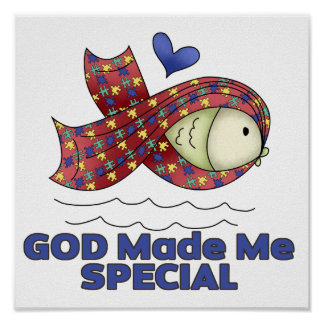 God Made Me Special Autism Fish Symbol Poster
